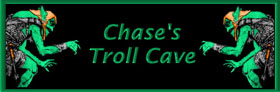 Chase's Troll Cave